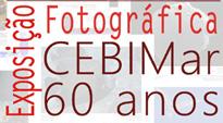 Exposição Fotográfica CEBIMar 60 anos